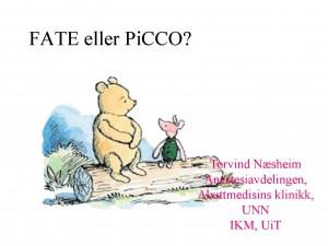 FATE eller PiCCO